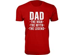 DAD The Man The Myth The Legend Tee