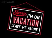 Sorry, I'm On Vacation