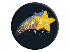 Do Your Okayest PopSocket