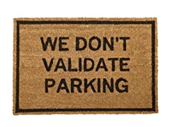 We Don't Validate Parking Mat