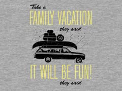 Take a Family Vacation
