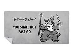 """You Shall Not Pass Go"" Beach Towel"