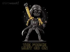 The Force Must to Go On