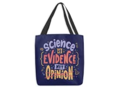Science Is Evidence Not Opinion Large Tote Bag