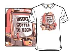 Insert Coffee To Begin