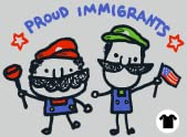 Proud Immigrants II