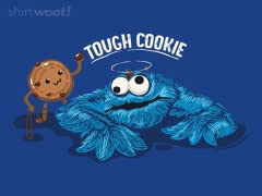 That's One Tough Cookie