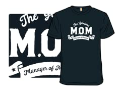"""The Glorious M.O.M."" Shirt"