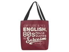 Fluent in Sarcasm Medium Tote Bag