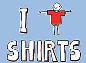 I [Wear] Shirts