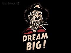 Dream Really Big