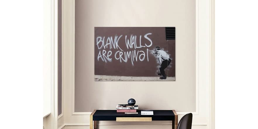 Blank walls are criminal 2 sizes for Four blank walls