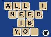 All I Need...