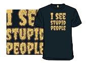 I See Stupid People