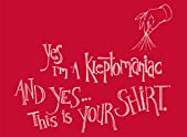 Yes I'm a Kleptomaniac