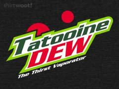Tatooine Dew