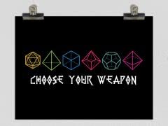 """Choose Your Weapon"" Poster"