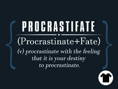 Types of Procrastination III