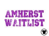 Amherst Waitlist