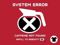 Caffeine Not Found