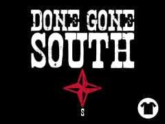 Done Gone South