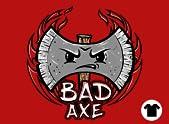 Bad Axe!