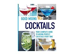 Good Mixing Cocktails