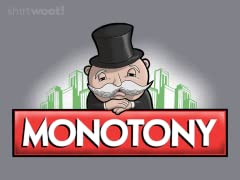 Pure Monotony