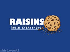Raisins Ruin Everything Apron