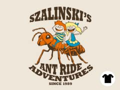 Szalinki's Ant Ride Adventures