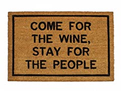 COME FOR THE WINE, STAY FOR THE PEOPLE