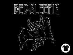 Bed Sleepin'