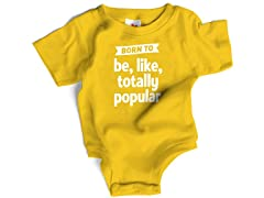 """Totally Popular"" in Yellow  (6-12 mos)"