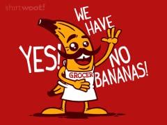 There Are No Bananas