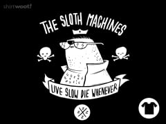 Sloth Machines