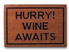 Hurry, Wine Awaits!