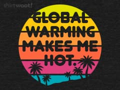 Global Warming is Hot