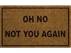 FIESTA Oh No Not You Again Doormat