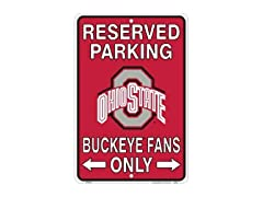 Ohio State Buckeyes Fans Parking Sign