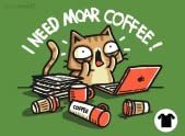 I Need Moar Coffee