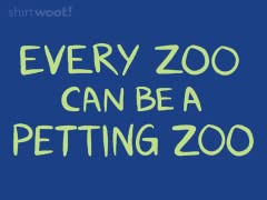 Any Zoo Can be a Petting Zoo
