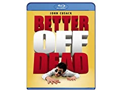Better Off Dead [Blu-ray]