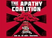 The Apathy Coalition