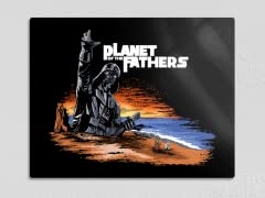 """Planet of the Fathers"" 11"" x 14"" Metal Poster"