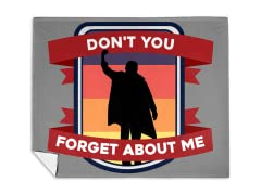 Don't You Forget About Me Mink Fleece Blanket
