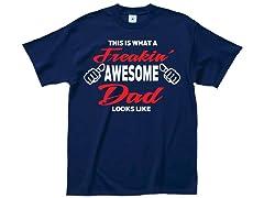 """Freakin' Dad"" 100% Cotton T-Shirt"