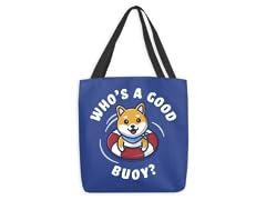 """Good Buoy"" Tote Bag"