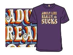 Adult Life Sucks
