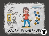Workplace Power Ups