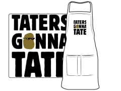 """Taters Gonna Tate"" Apron"